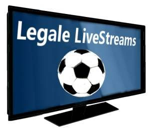 LiveStream gratis legal Fußball